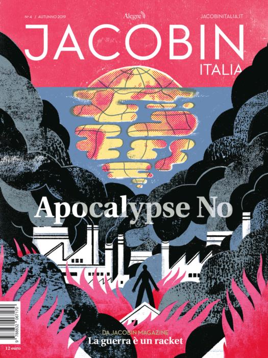 Apocalypse No - Il n.4 di Jacobin Italia